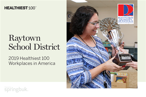 Raytown School District Recognized as one of the Healthiest 100 Workplaces in America